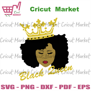 Black Queen, Black Girl Svg, Melanin Svg, Afro Queen Svg, Black History Svg, Afro Svg, Black Girl Magic Svg, Afro Princess Svg, Black Girl Svg, Afro Girl Svg, Afro Woman Svg, Black Woman Svg