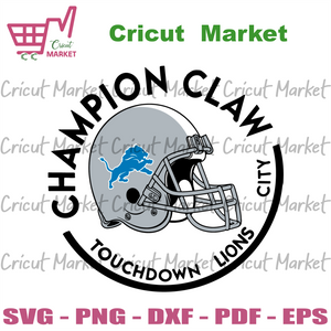 Champion Claw Touchdown Lions City Svg, Sport Svg, Detroit Lions Svg, Detroit Lions Football Team Svg, Detroit Lions Helmet Svg, Detroit Lions Logo Svg, Detroit Lions Fans, Detroit Lions Gift