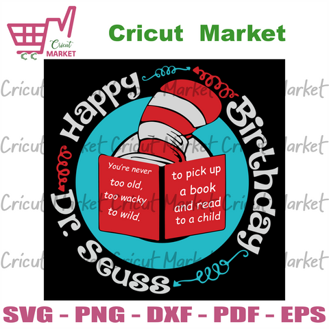 Happy Birthday Dr Seuss Svg, Dr Seuss Svg, Thing Svg, Cat In Hat Svg, Catinthehat Svg, Thelorax Svg, Dr Seuss Quotes Svg, Lorax Svg, Thecatinthehat Svg, Green Egg Sandham Svg, Grinch Svg, Quotes Svg