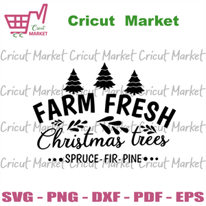 Farm Fresh Christmas Trees, Christmas Svg, Christmas Gifts, Merry Christmas, Christmas Holiday, Christmas Party, Funny Christmas, Xmas Gift, Christmas Gift Ideas, Merry Christmas Svg - Cricut