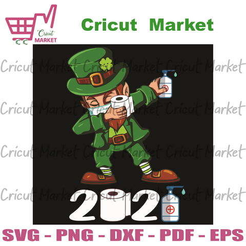 Happy Quarantined Patrick Day 2021 Svg, Patrick Svg, St Patrick Svg, Quarantined 2021 Svg, Social Distancing Svg, Dabbing St Patrick Svg, Toilet Paper Svg, Handwashing Svg, Patrick Party Svg, Patrick Day Svg, Patrick Gifts Svg