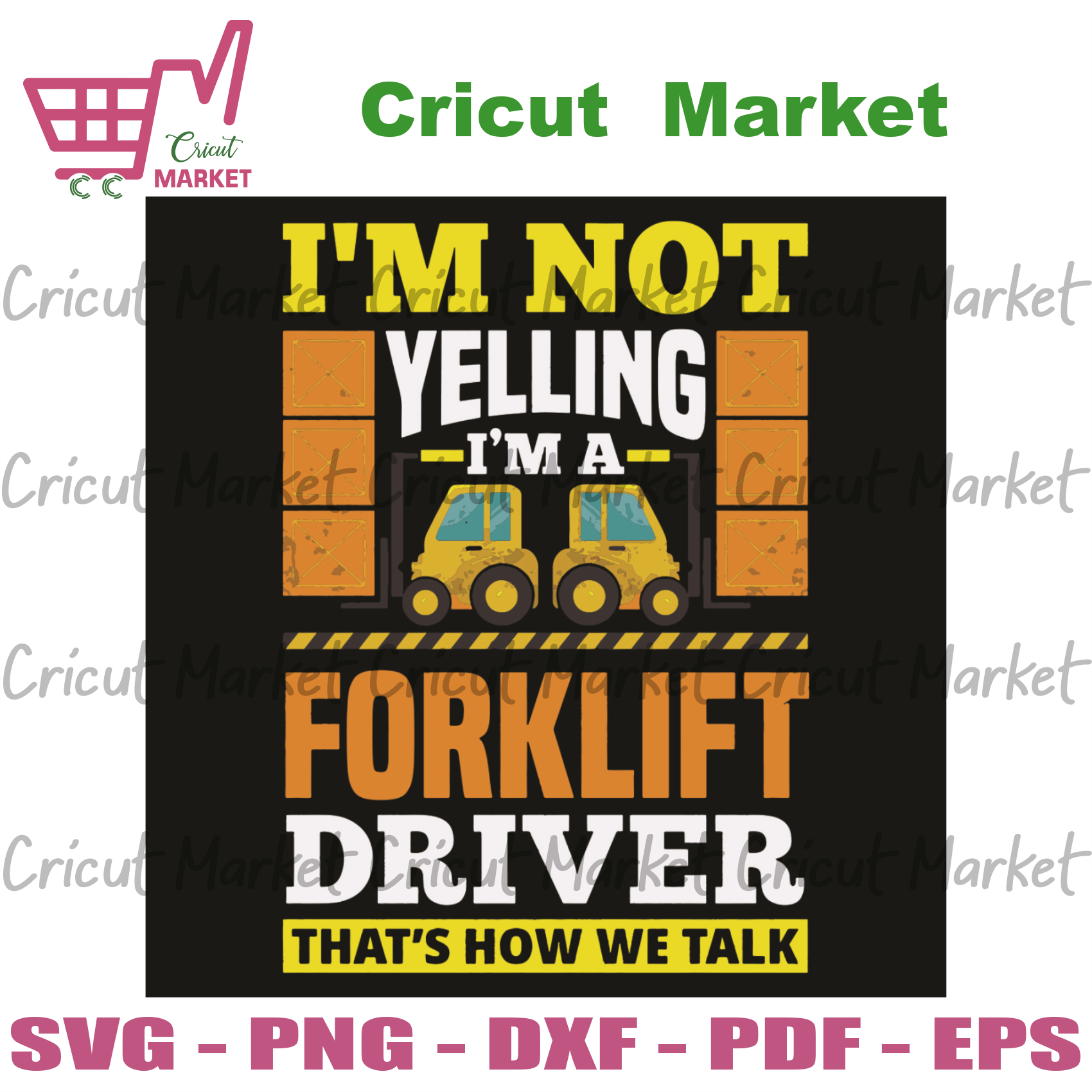 I Am Not Yelling I Am A Forklift Driver That Is How We Talk Svg, Trending Svg, Forklift Svg, Forklift Driver Svg, Yelling Svg, Transport Svg, Forklift Gifts Svg, Transport Gifts Svg, Forklift
