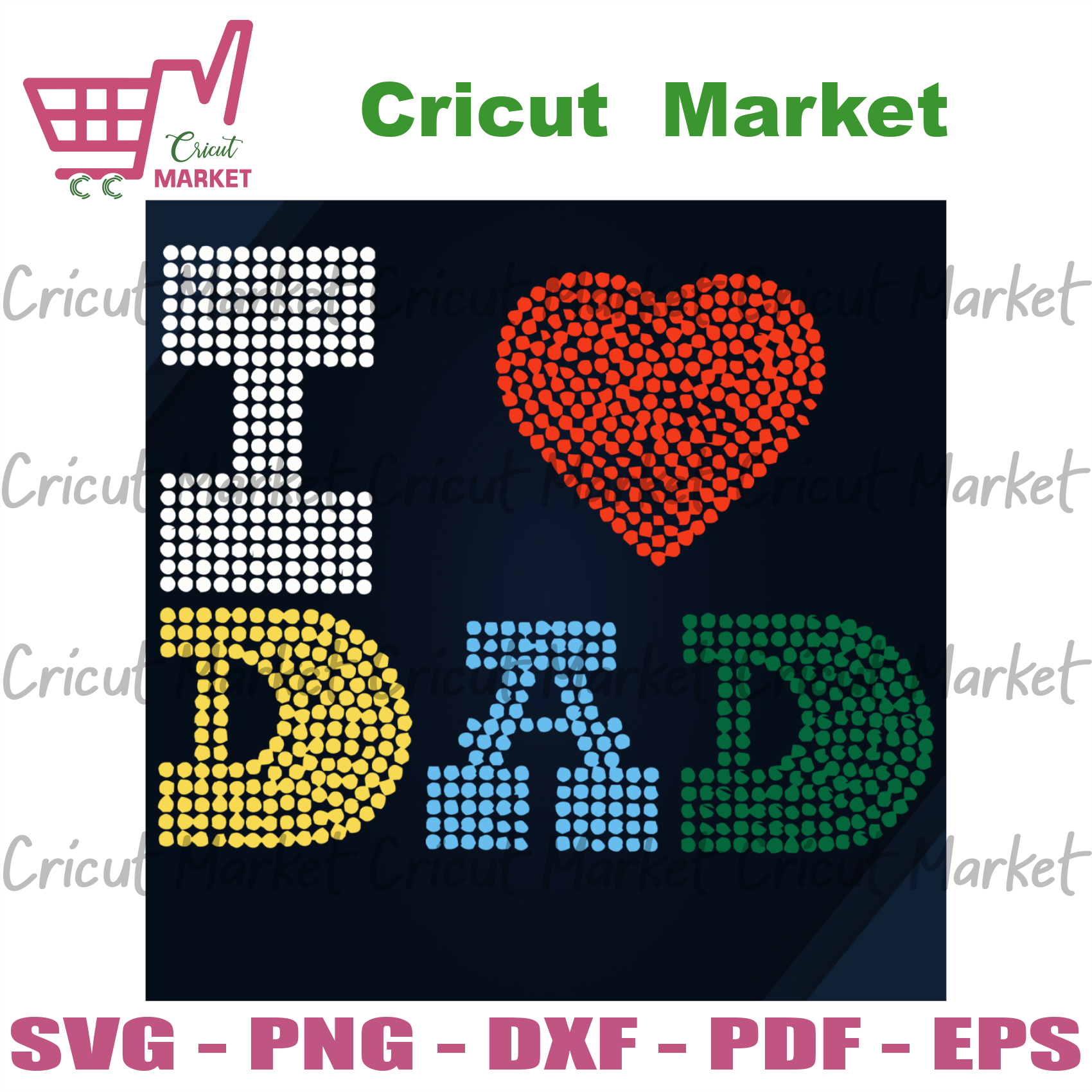 I Love Dad, Father's Day Svg, Happy Father's Day, Gift For Dad, Best Dad Ever, Dad Shirt Svg, Father's Day Gift, Ideal Gift, Father's Day Shirts, Father's Day Gifts, Gift For Daddy, Daddy svg