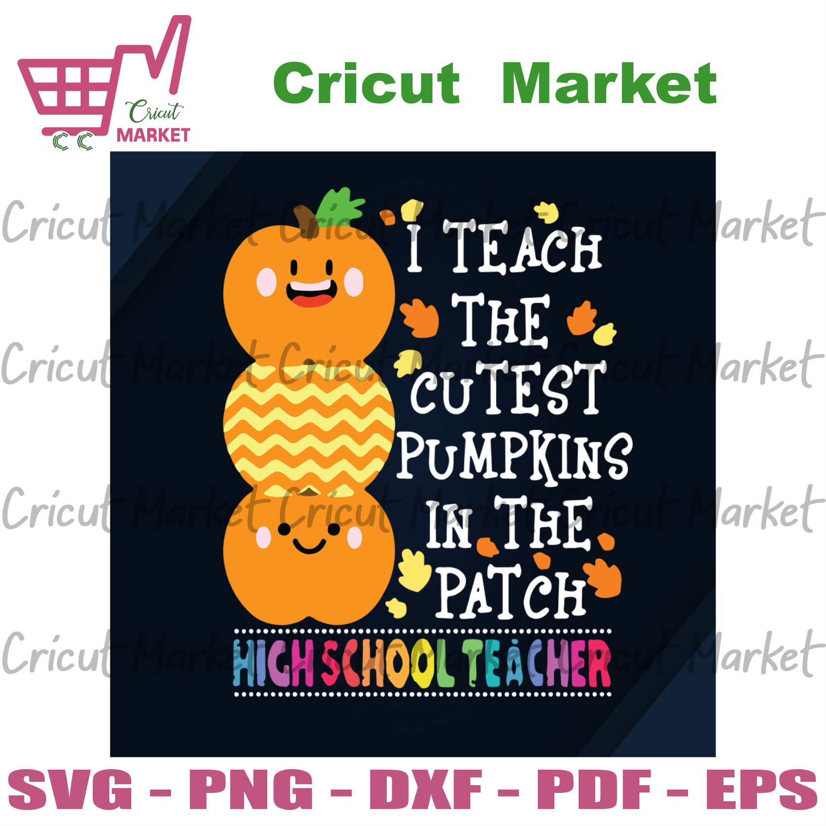 I Teach The Cutest Pumpkins In The Patch Highschool Teacher, Halloween Svg, Pumpkin Svg, Halloween Pumpkin Svg, Cute Pumpkin Svg, Highschool Svg, Halloween Highschool Svg, Teacher Svg, Hallow