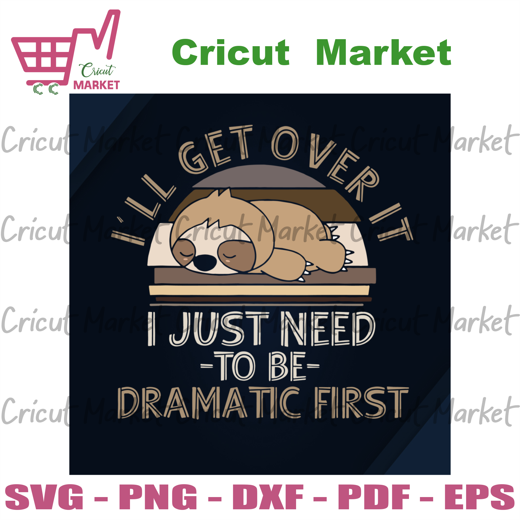 Ill Get Over It, Trending Svg, Trending Now, Trending, Sloth Svg, loth Gift, Sloth Shirt, Sloth Clipart, Sloth Lover Gift, Sloth Owner Svg,Sloth Silhouette, Love Sloth Gift, Funny Sloth, Slot
