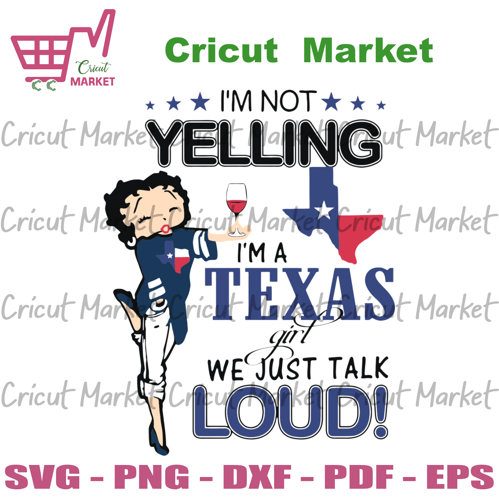 I'm Not Yelling I'm A Texas Girl We Just Talk Loud, Sport Svg, Betty Boop Svg, Texas Girl, Texas Team, Texas Football Svg, Cute Betty Boop, Love Sport, Sport Gift, Sport Shirt - Cricut Ma
