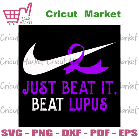 Just Beat It Beat Lupus, Trending Svg, breast cancer, breast cancer svg, breast cancer ribbon, breast cancer awareness, cancer svg, cancer awareness, just beat it, beat lupus, lupus svg, lupu