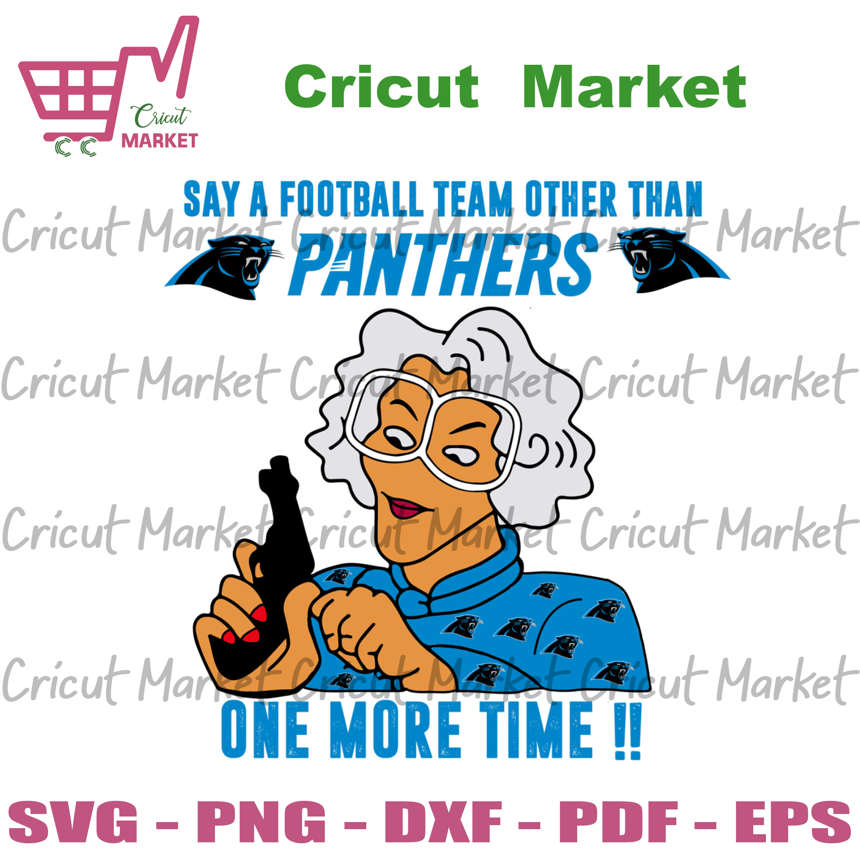 Madea Say A Football Team Other Than Panthers Svg, Sport Svg, Madea Svg, Carolina Panthers Svg, Panthers Svg, Panthers Madea Svg, Panthers Fans Svg, Panthers Football Svg, Carolina Panthers L