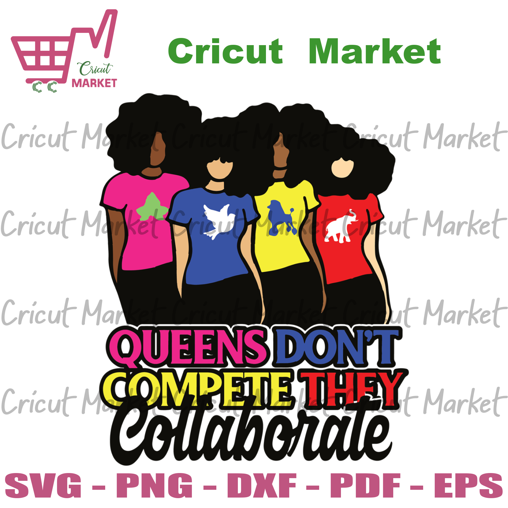 Queens Don't Compete They Collaborate, Black Girls Magic, Black Woman Svg, Black Queen Svg, Black Woman, Black History Svg, Black Girls Svg, Melanin Queen Svg, African Queen Svg, African Girl