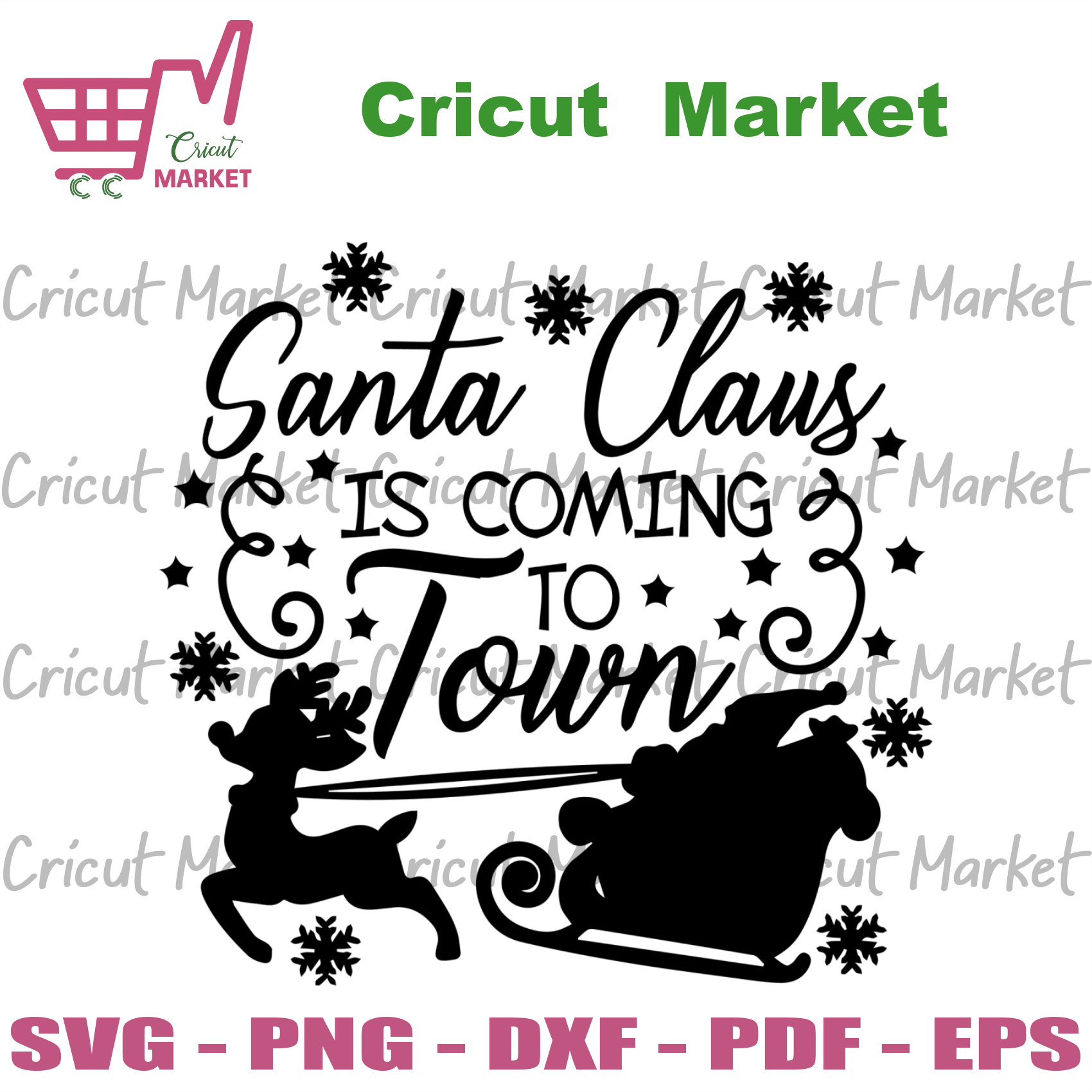 Santa Claus Is coming to town, Christmas Svg, Christmas Gifts, Merry Christmas, Christmas Holiday, Christmas Party, Christmas reindeer, Xmas Gift, Christmas Santa, Merry Christmas Svg - Cricu