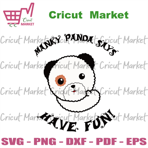 Manky Panda Says Have Fun Svg, Trending Svg, Manky Panda Svg, Panda Svg, Cute Panda Svg, Funny Panda Svg, Manky Panda Gift, Manky Panda Shirt, Svg Cricut, Silhouette Svg Files, Cricut Svg, Si