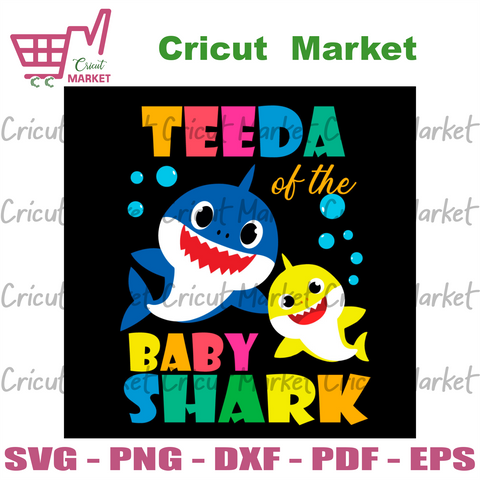 Teeda Of Baby Shark Svg, Trending Svg, Baby Shark Svg, Shark Svg, Teeda Shark Svg, Teeda Svg, Shark Family Svg, Baby Shark Family, Shark Birthday Svg, Baby Shark Birthday, Shark Theme Birthda