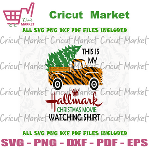 This Is My Hallmark Christmas Movie Watching Shirt, Christmas Svg, xmas, christmas movies, hallmark movie, christmas hallmark, watching shirt, hallmark, tiger pattern truck, christmas truck -