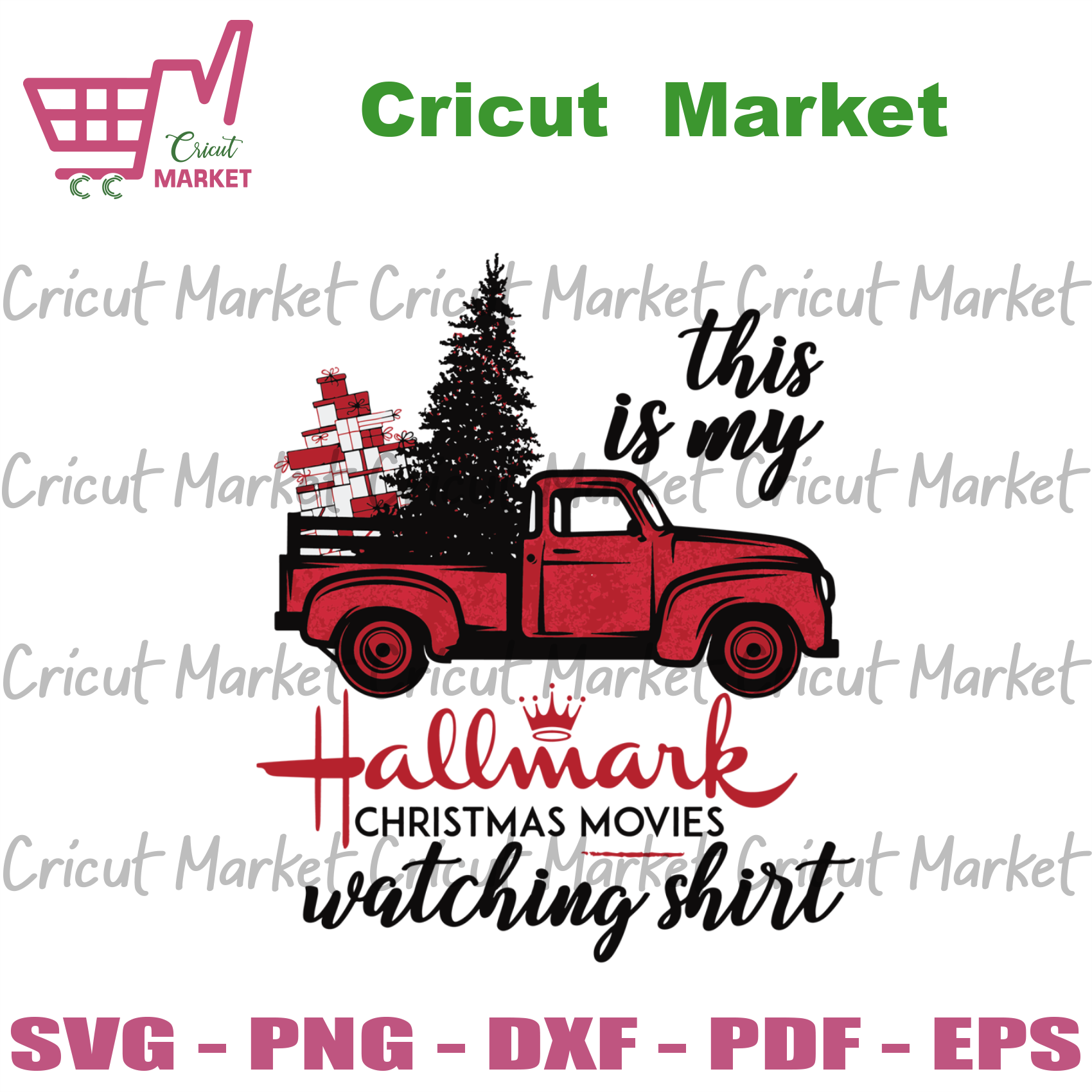 This Is My Hallmark Christmas Movie Watching Shirt Red Truck, Christmas Svg, Hallmark Svg, Christmas Hallmark Svg, Truck Svg, Movie Svg, Christmas Gifts, Merry Christmas, Christmas Holiday, C