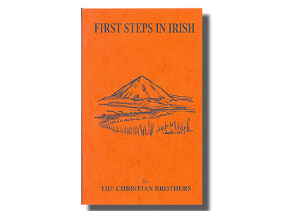 First Steps in Irish - The Christian Brothers