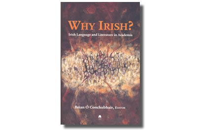 Why Irish?  Irish Language and Literature in Academia