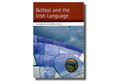 Belfast and the Irish Language Eag.: Fionntán de Brún