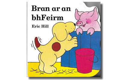 Bran ar an bhFeirm / Bran on the Farm - Eric Hill