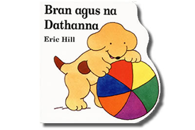 Bran agus na Dathanna / Bran and the Colours - Eric Hill