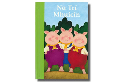 Na Trí Mhuicín / The Three Little Pigs