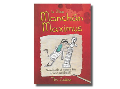Is Mise Manchán Maximus - Tim Collins