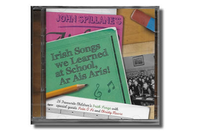 Irish Songs We learned at School,  Ar Ais Arís! - John Spillane