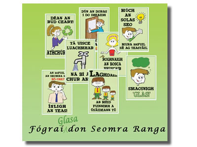 Fógraí Glasa don Seomra Ranga  / Green Signs for the Classroom