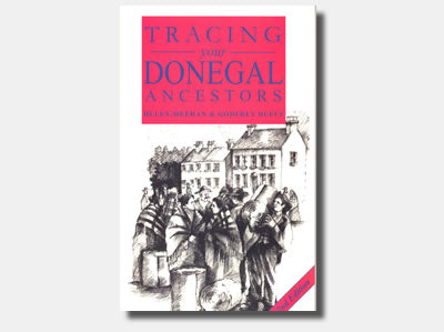 Tracing your Donegal Ancestors  - Helen Meehan & Godfrey Duffy