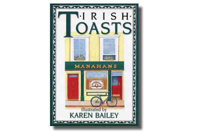 Irish Toasts illustrated - Karen Bailey