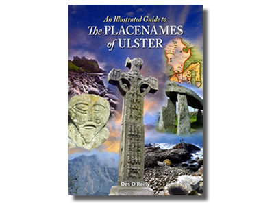 An Illustrated Guide to the Placenames of Ulster – Des O'Reilly