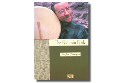 The Bodhrán Book - Steáfán Hannigan