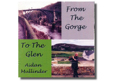 From the Gorge to the Glen - Aidan Mullinder
