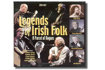 Legends of Irish Folk A Parcel of Rogues (2 CD set)
