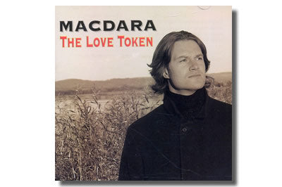Macdara  - The Love Token
