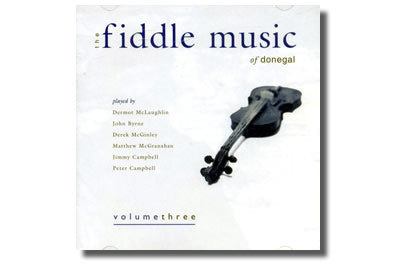 Fiddle Music of Donegal. Volume 3