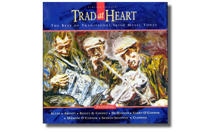 Trad at Heart Best of today's traditional music