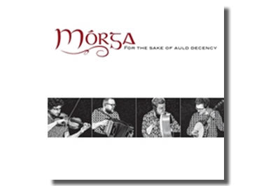 For the Sake of Auld Decency - Mórga