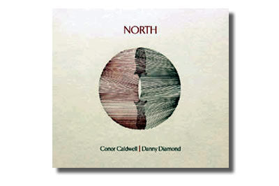 North -  Conor Caldwell  & Danny Diamond