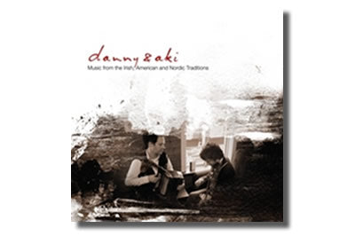 Danny & Aki  – Music from the Irish,  American and Nordic Traditions