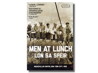 Men at Lunch / Lón sa Spéir