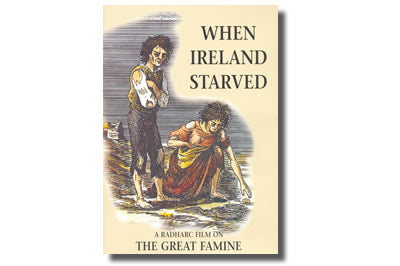 When Ireland Starved
