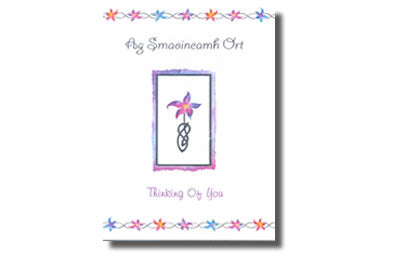 Greeting Card - Ag Smaoineamh Ort / Thinking of You