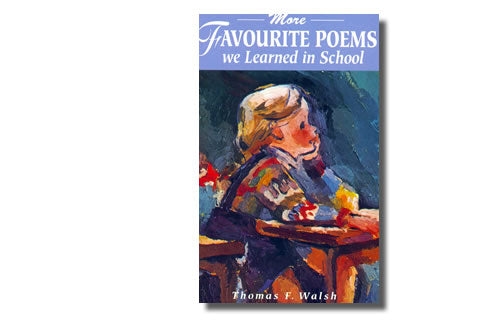 More Favourite Poems We Learned in School