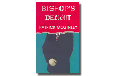 Bishop's Delight - Patrick Mc Ginley