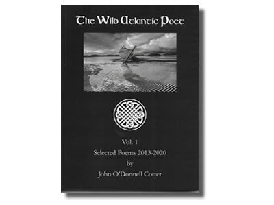 The Wild Atlantic Poet - John O'Donnell Cotter