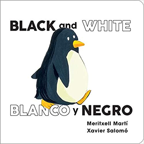 Black and White - Blanco y Negro (English and Spanish Edition)