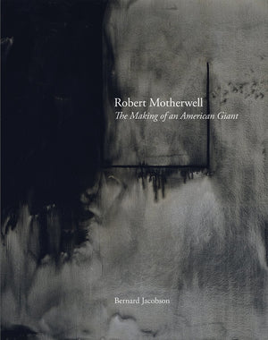 Robert Motherwell: The
