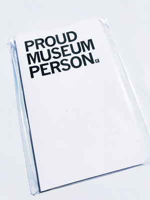 Proud Museum Person Notebook