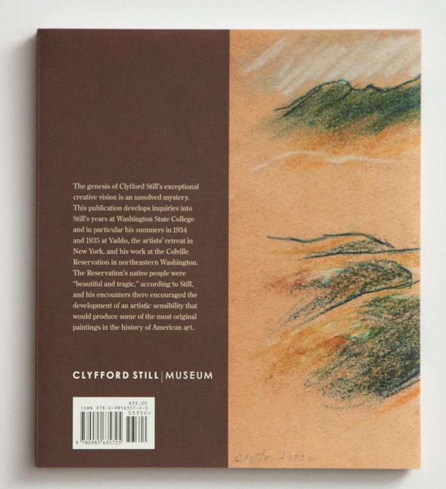 Clyfford Still: The Colville Reservation and Beyond, 1934-1939