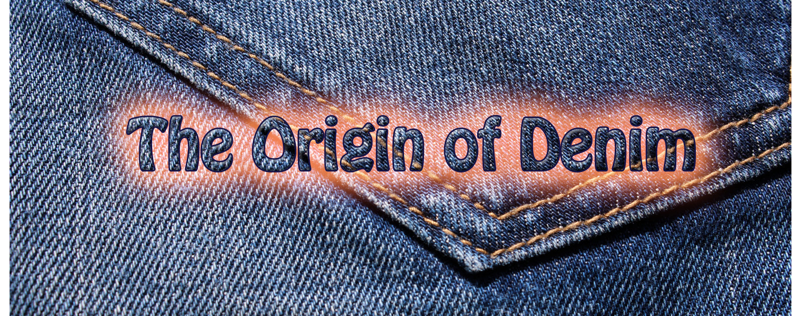 The Origin of Denim